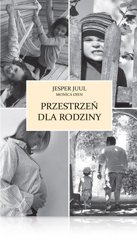 Jasper Juul - Przestrzeń dla rodziny